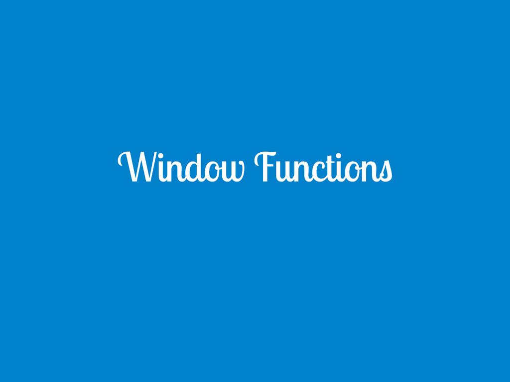 Window Functions