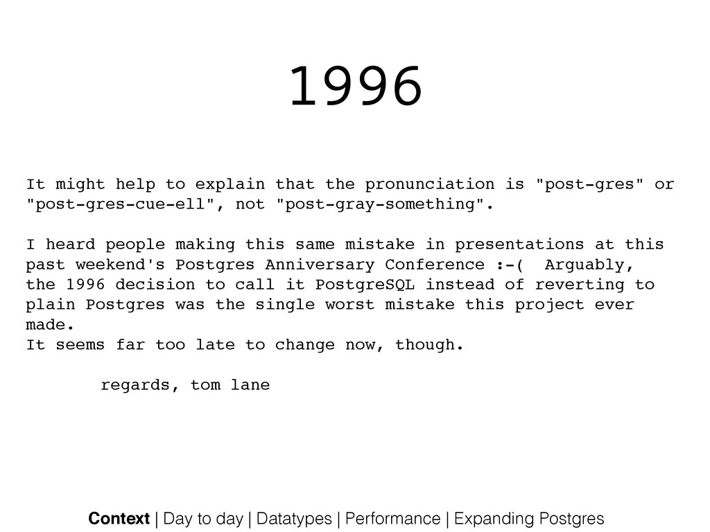 1996 It might help to explain that the pronunci...