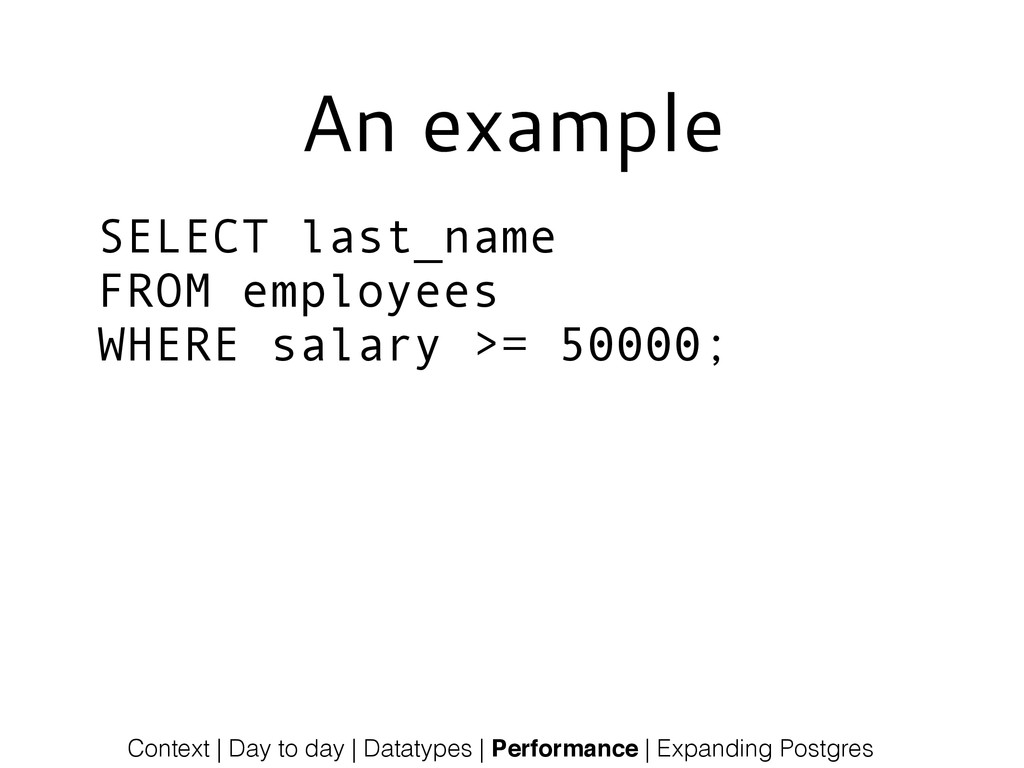 An example SELECT last_name FROM employees WHER...