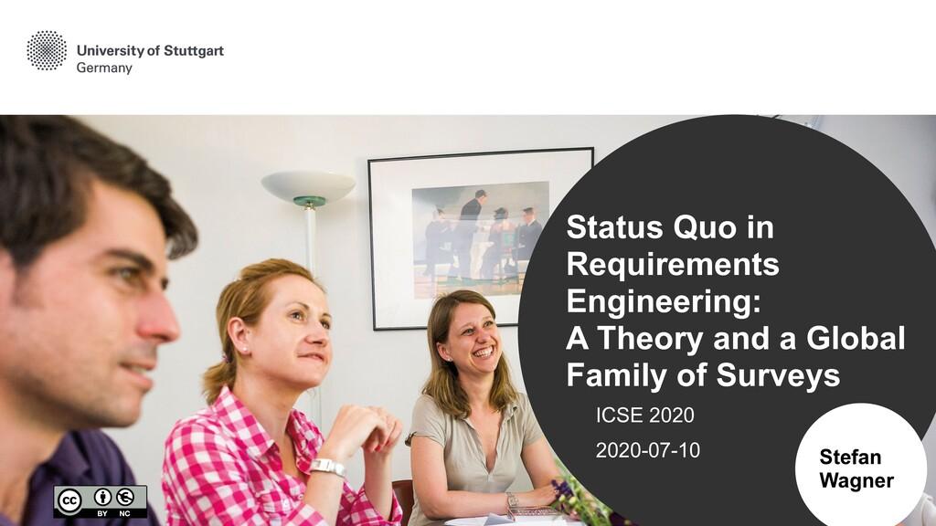 ICSE 2020 2020-07-10 Stefan Wagner Status Quo i...