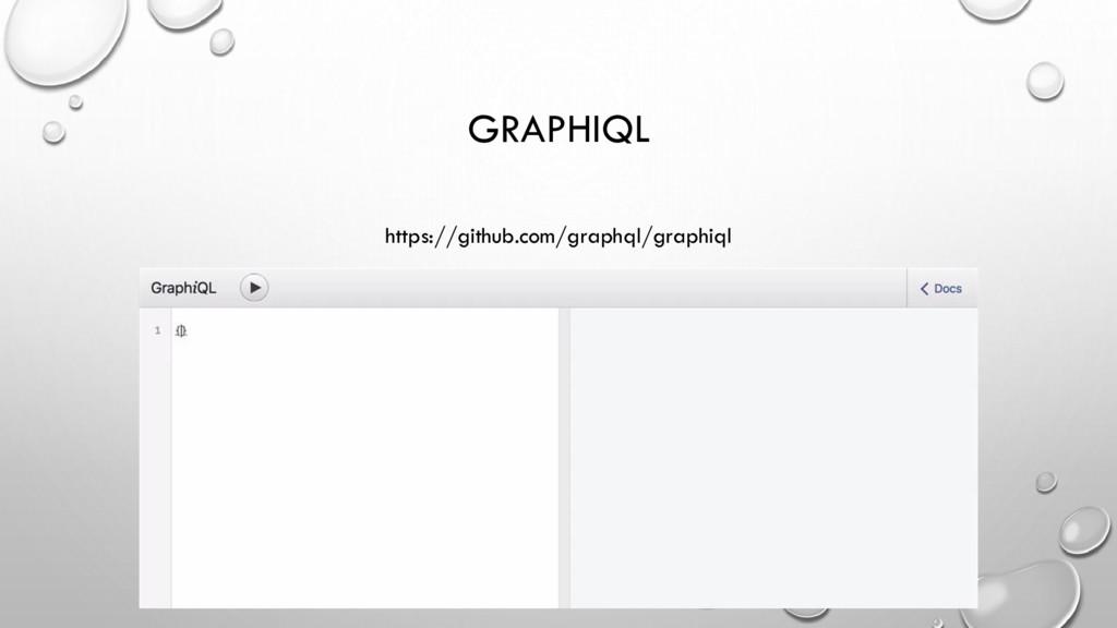 GRAPHIQL https://github.com/graphql/graphiql