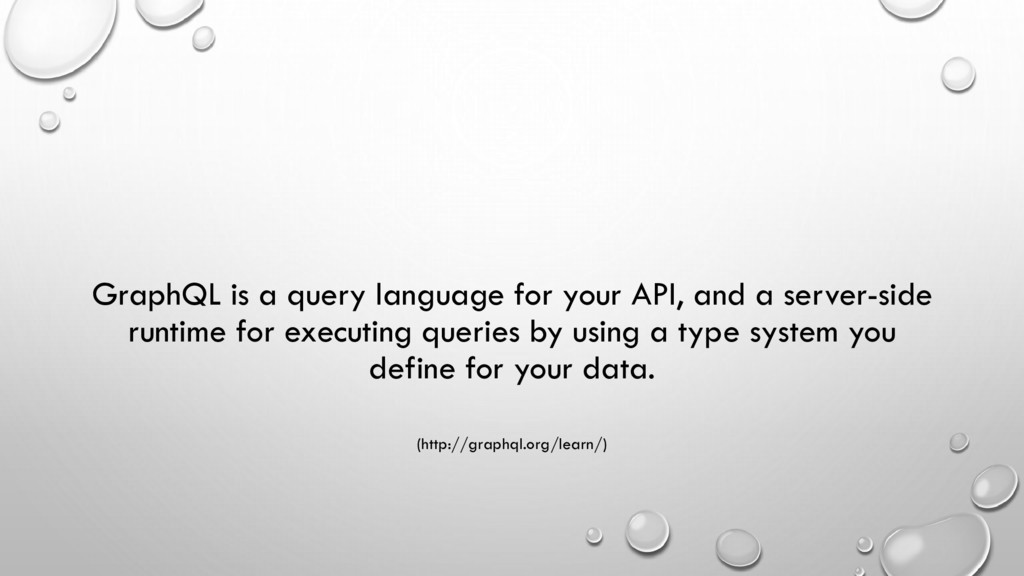 GraphQL is a query language for your API, and a...