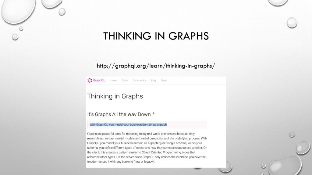 THINKING IN GRAPHS http://graphql.org/learn/thi...
