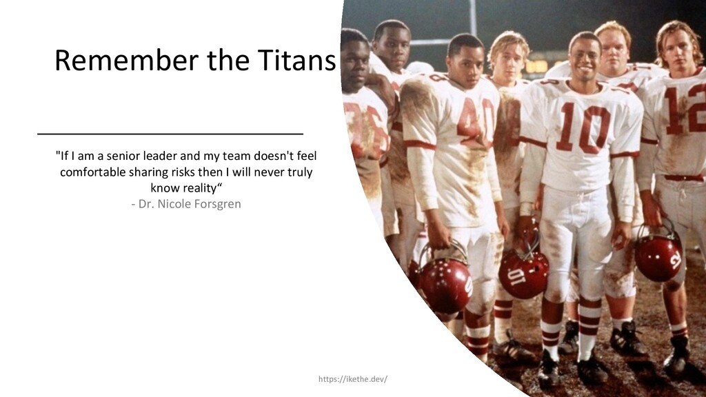 "Remember the Titans ""If I am a senior leader an..."