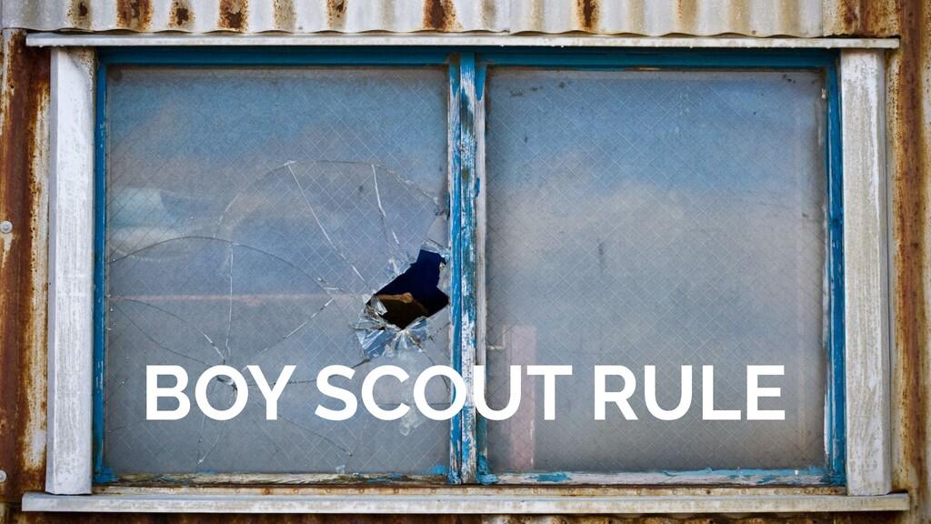 BOY SCOUT RULE