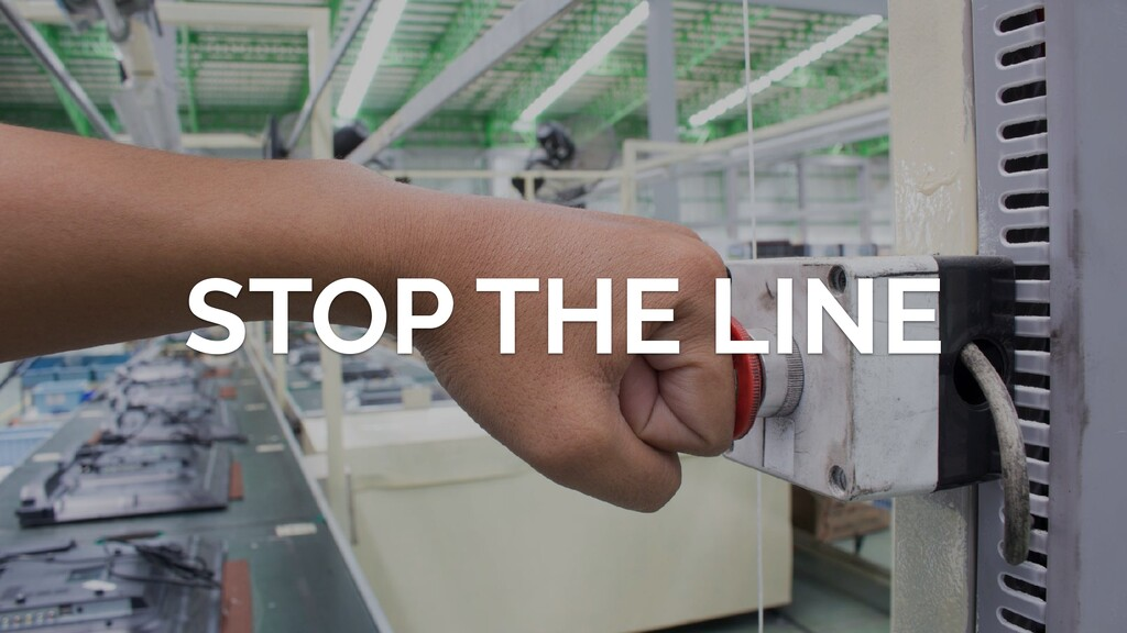 STOP THE LINE