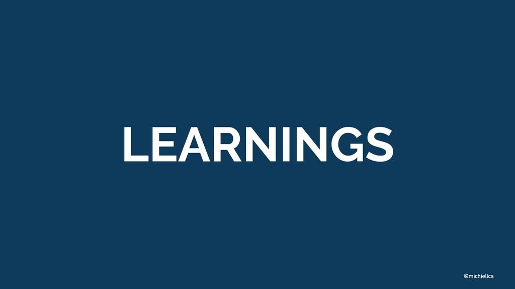 @michieltcs LEARNINGS