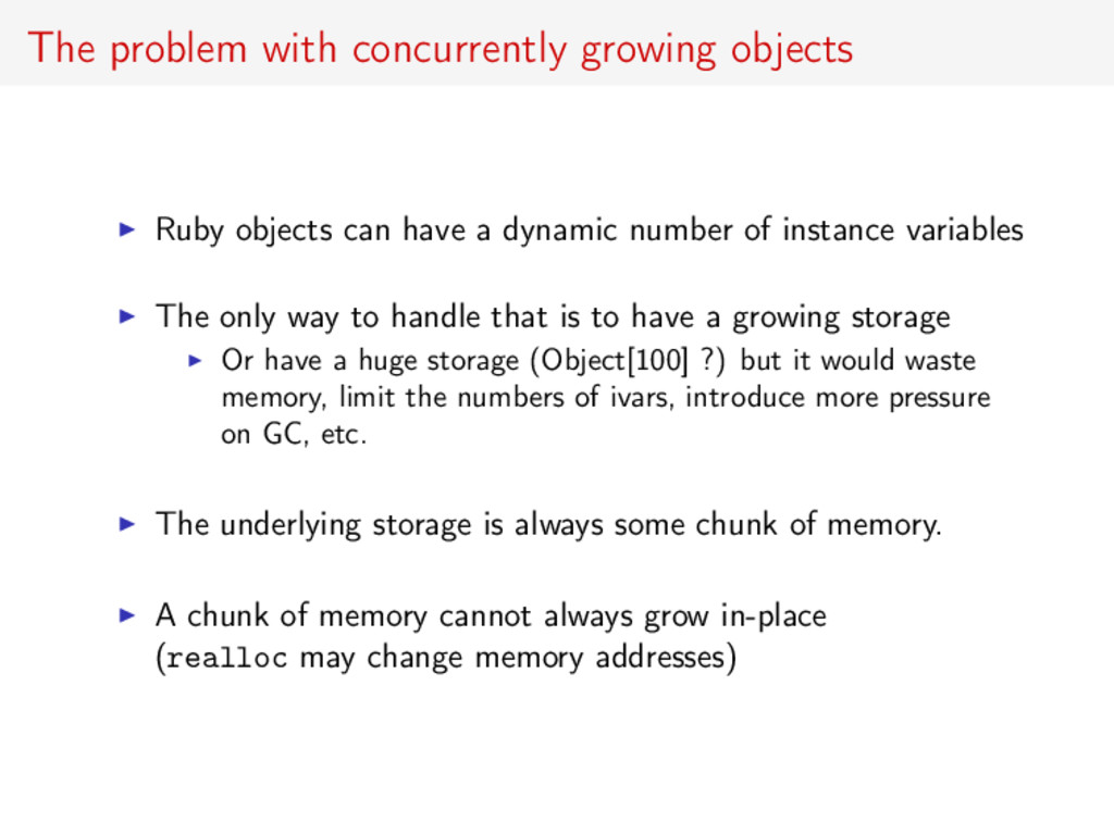 The problem with concurrently growing objects R...