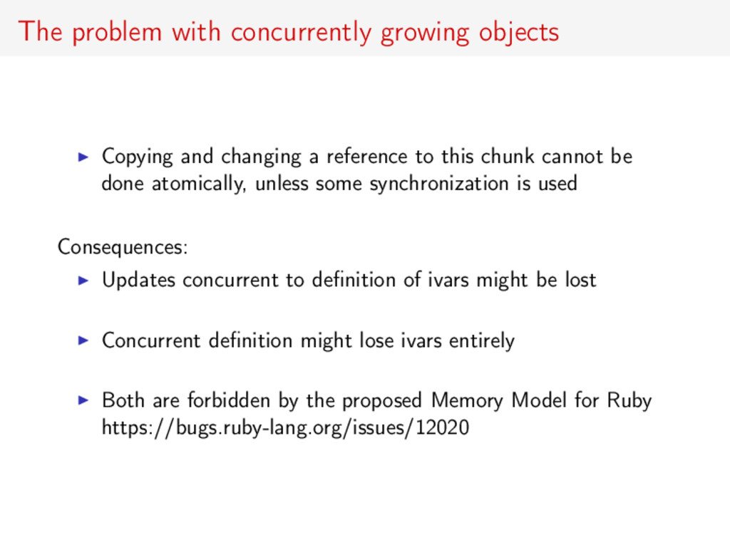 The problem with concurrently growing objects C...