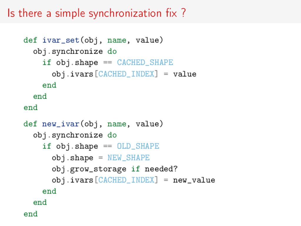 Is there a simple synchronization fix ? def ivar...