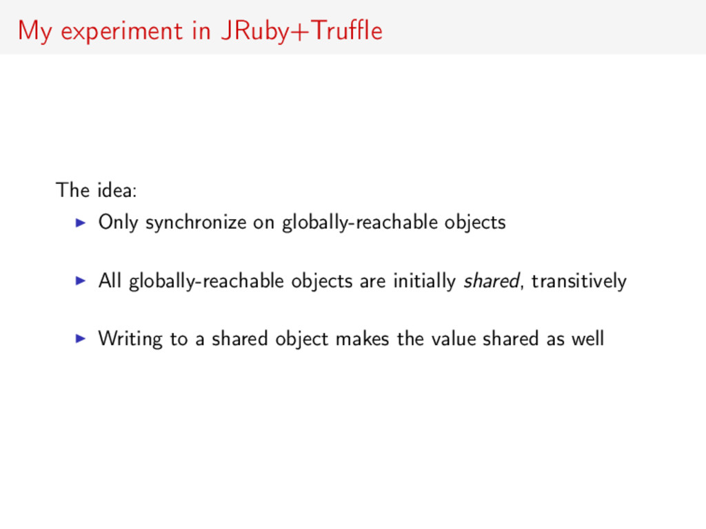 My experiment in JRuby+Truffle The idea: Only syn...