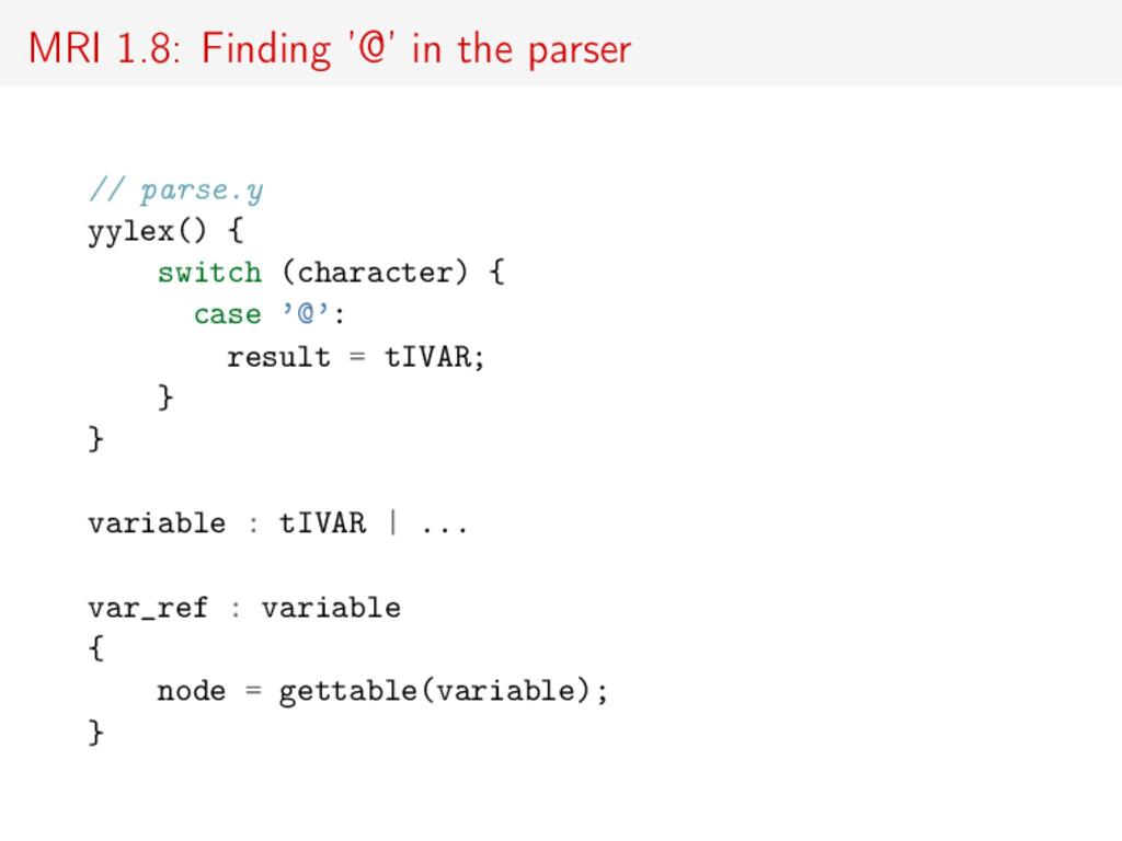 MRI 1.8: Finding '@' in the parser // parse.y y...