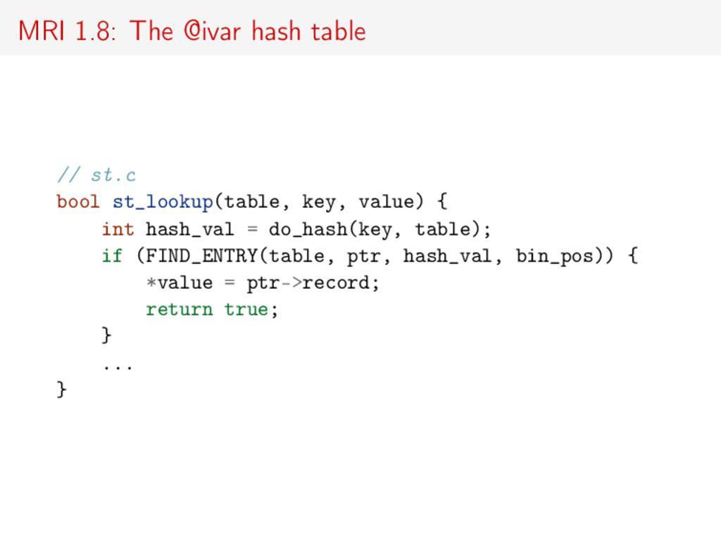 MRI 1.8: The @ivar hash table // st.c bool st_l...