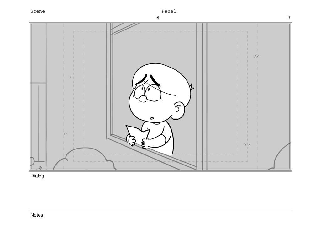 Scene 8 Panel 3 Dialog Notes