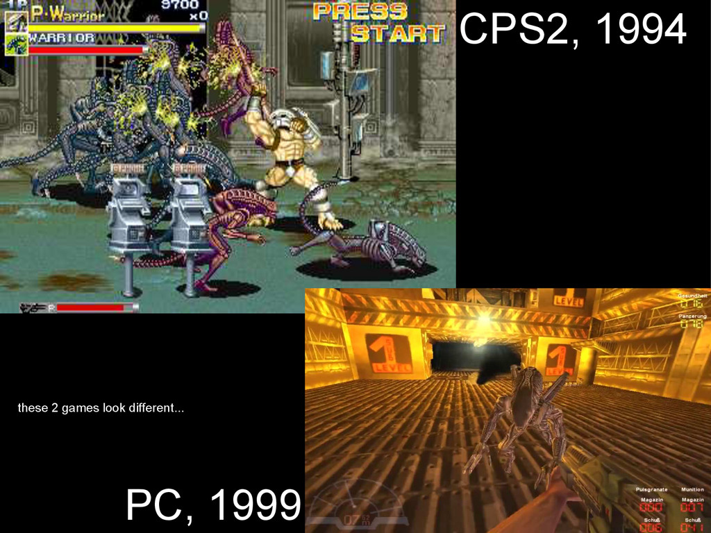 PC, 1999 CPS2, 1994 these 2 games look differen...