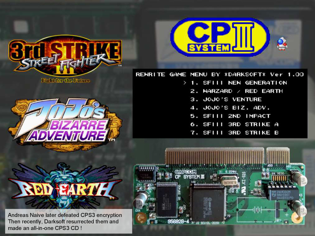 Andreas Naive later defeated CPS3 encryption Th...