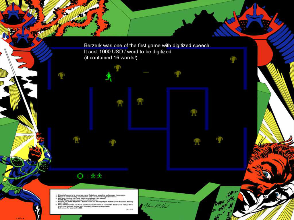 Berzerk was one of the first game with digitize...