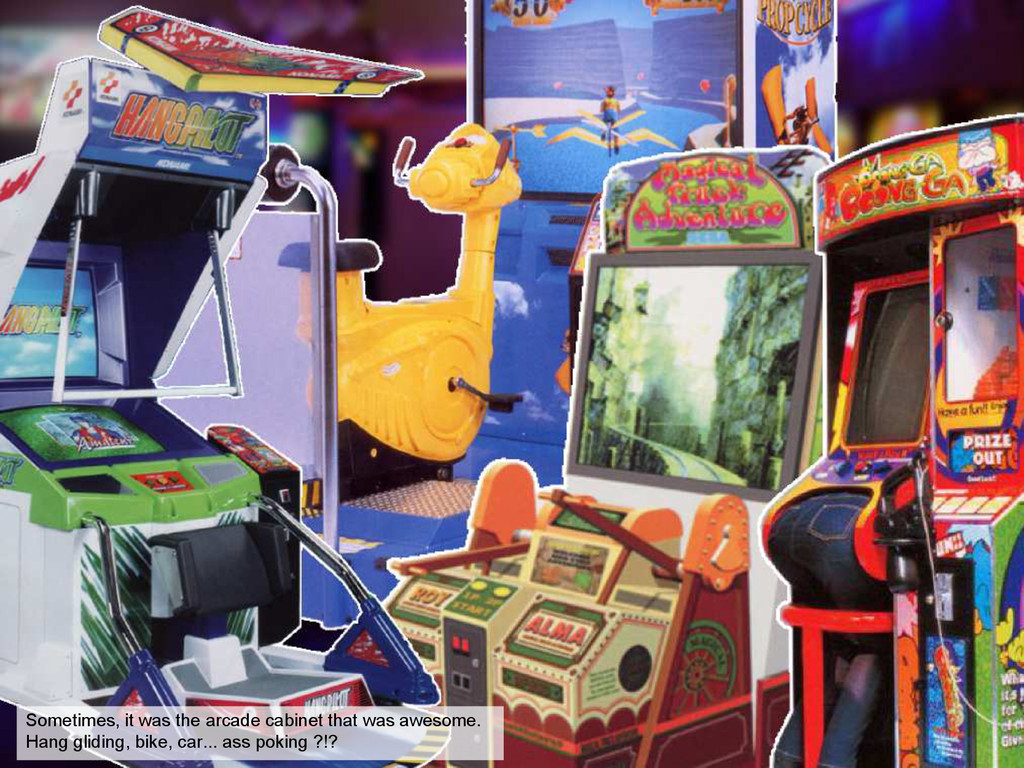 Sometimes, it was the arcade cabinet that was a...