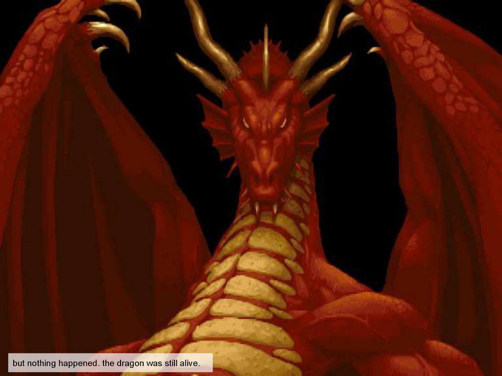 but nothing happened. the dragon was still aliv...