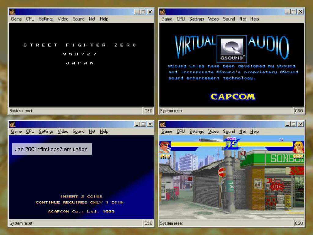 Jan 2001: first cps2 emulation
