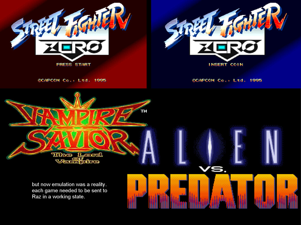but now emulation was a reality. each game need...