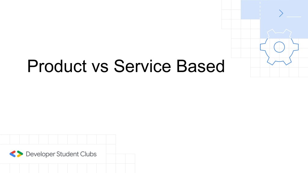 Product vs Service Based