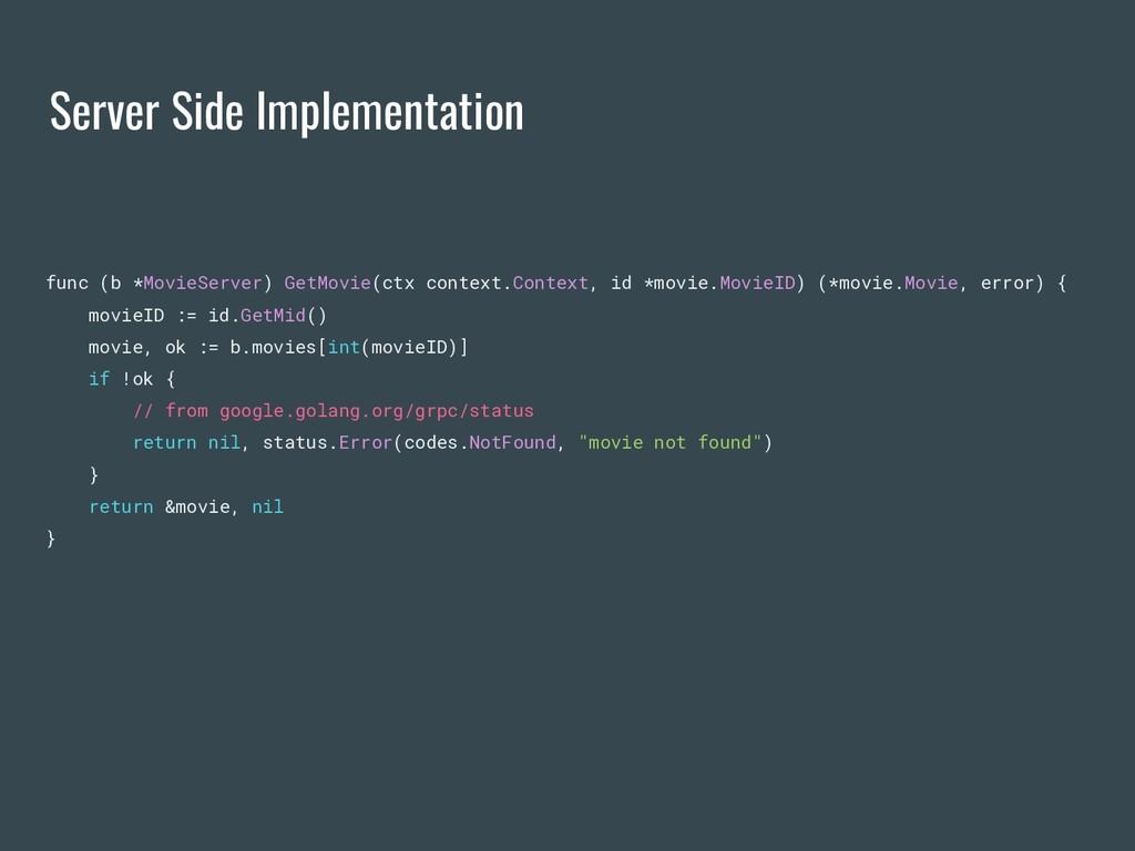 Server Side Implementation func (b *MovieServer...