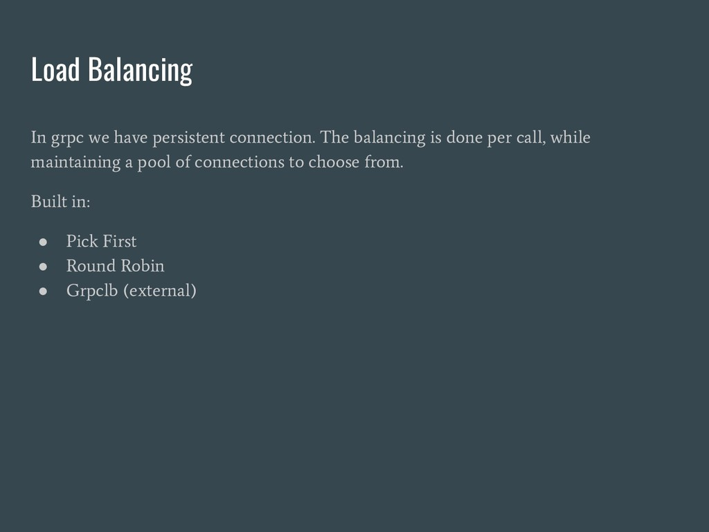 Load Balancing In grpc we have persistent conne...