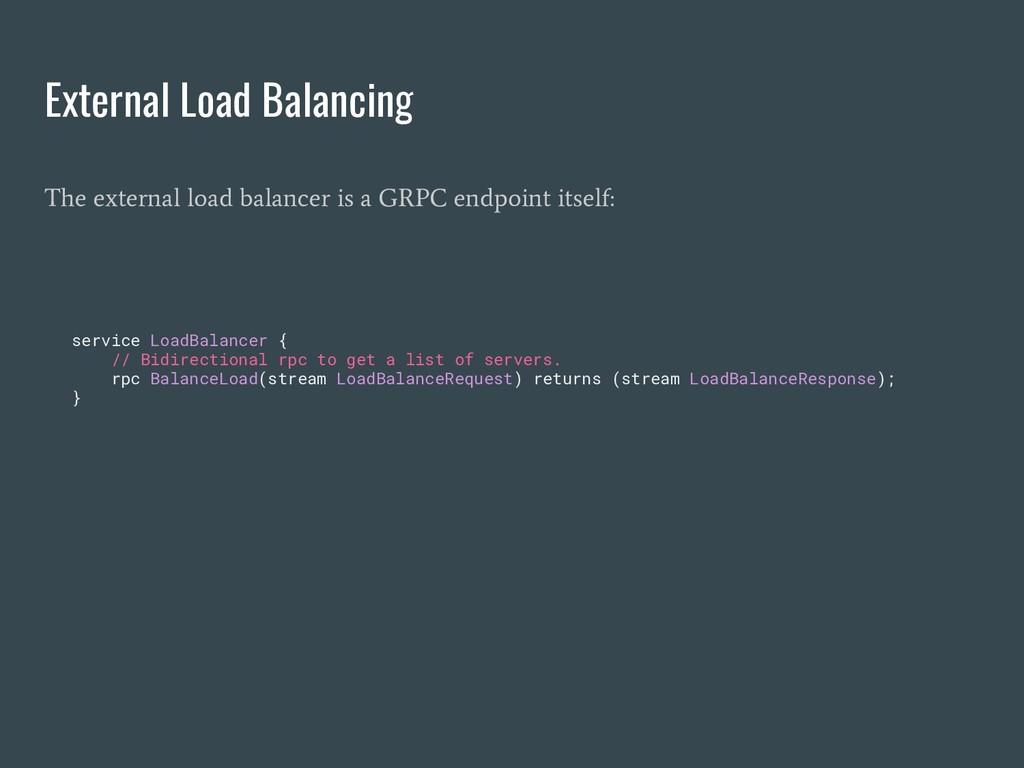 External Load Balancing The external load balan...