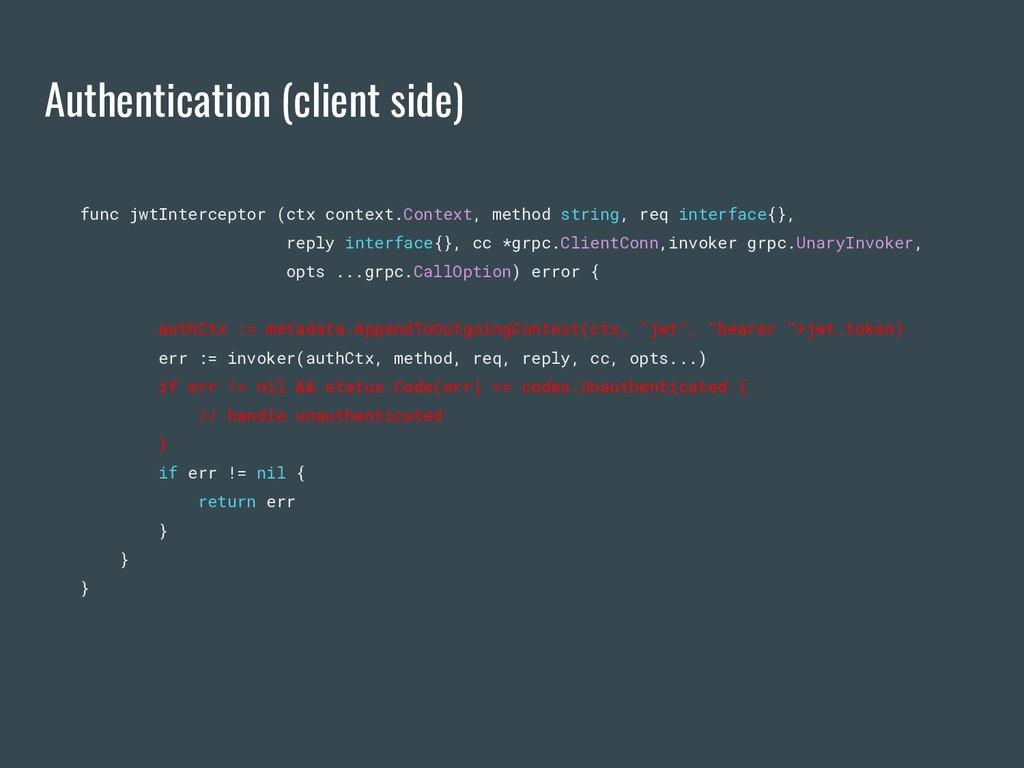 Authentication (client side) func jwtIntercepto...