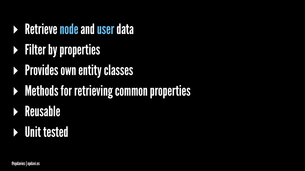 ▸ Retrieve node and user data ▸ Filter by prope...