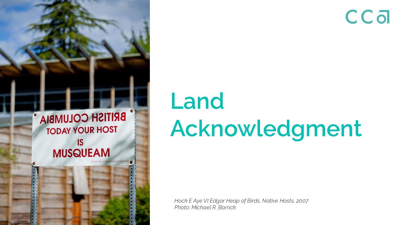 Land Acknowledgement Hock E Aye VI Edgar Heap o...