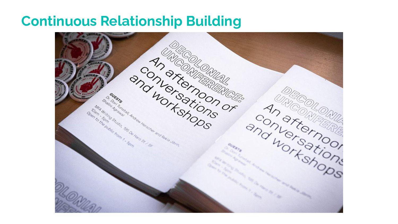 Continuous Relationship Building