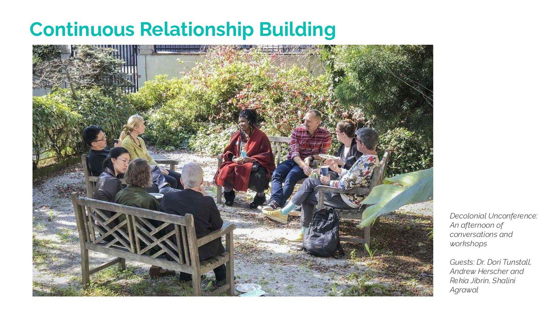 Continuous Relationship Building Decolonial Unc...