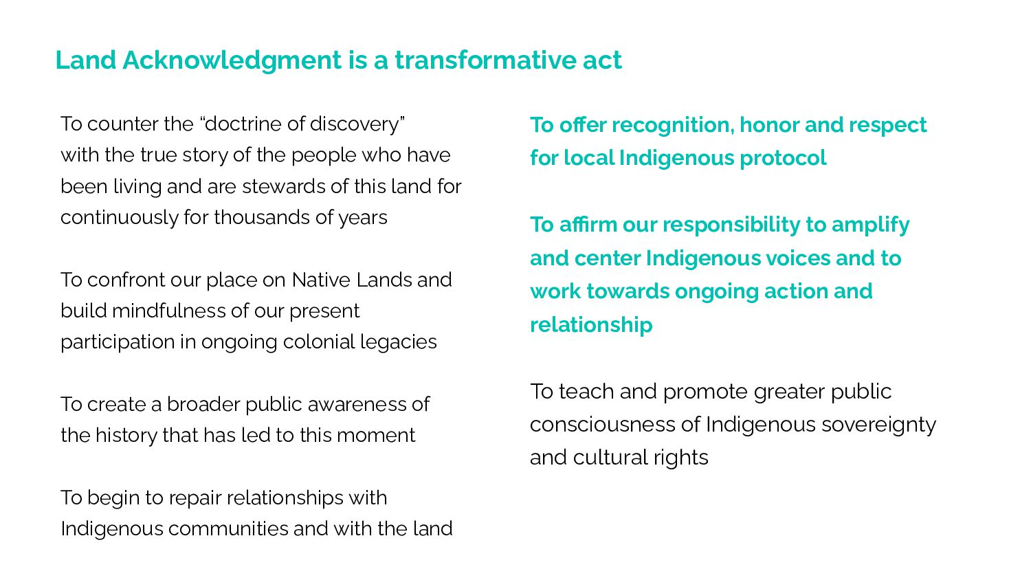 Land Acknowledgement is a transformative act To...