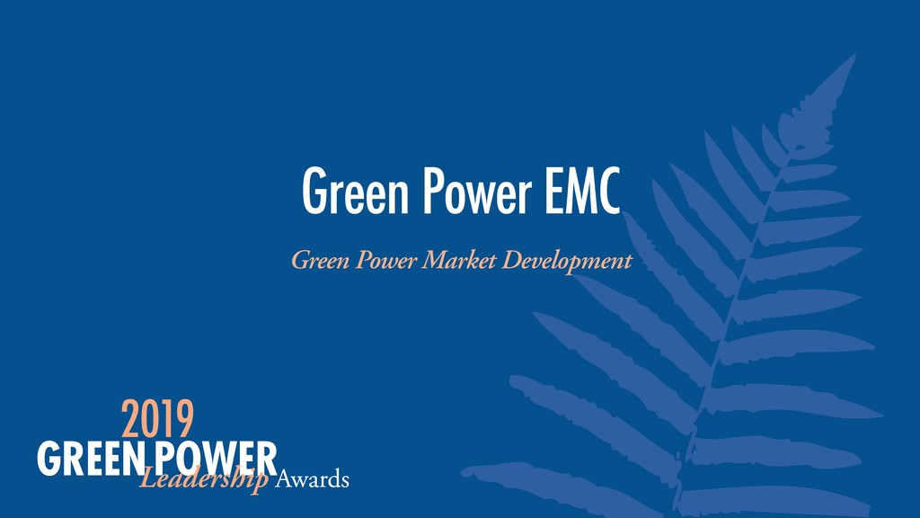 Green Power Market Development Green Power EMC