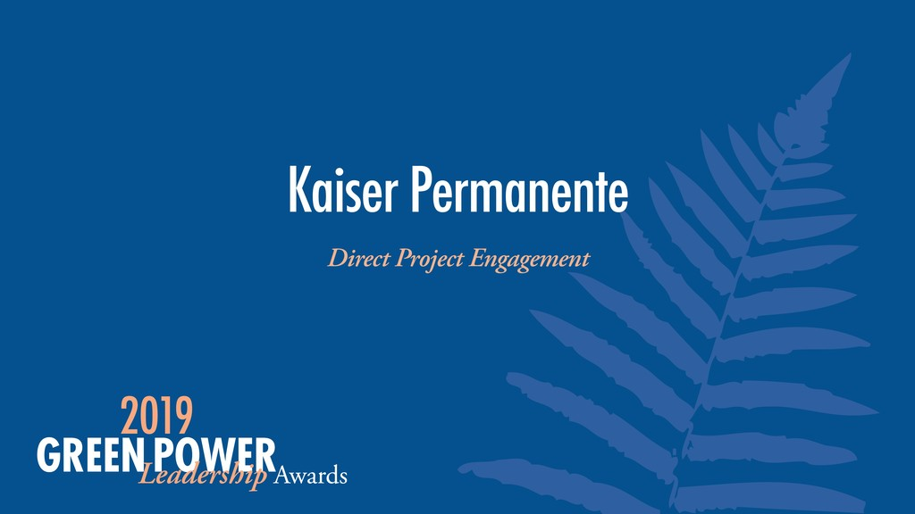Kaiser Permanente Direct Project Engagement