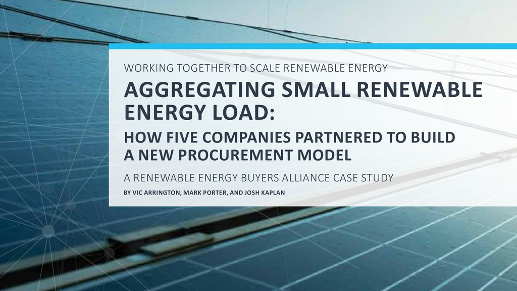 WORKING TOGETHER TO SCALE RENEWABLE ENERGY AGGR...