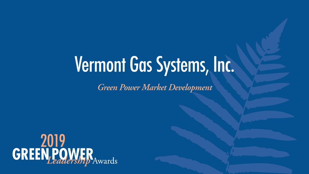 Green Power Market Development Vermont Gas Syst...