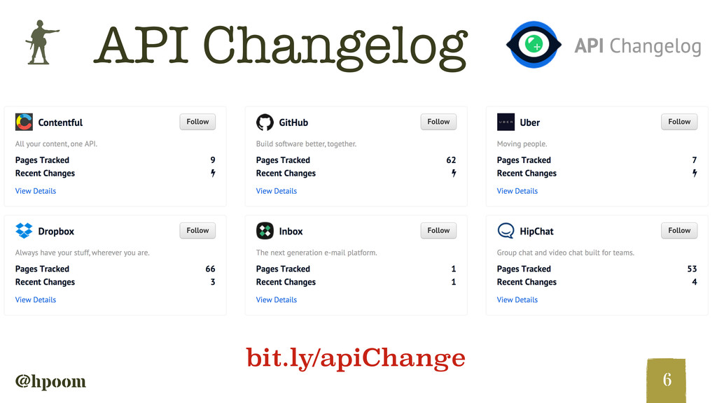 b @hpoom API Changelog 6 bit.ly/apiChange