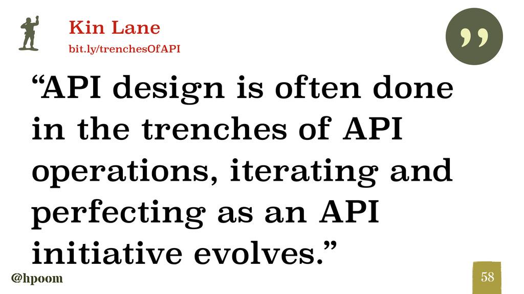 """"""" @hpoom p Kin Lane bit.ly/trenchesOfAPI """"API d..."""