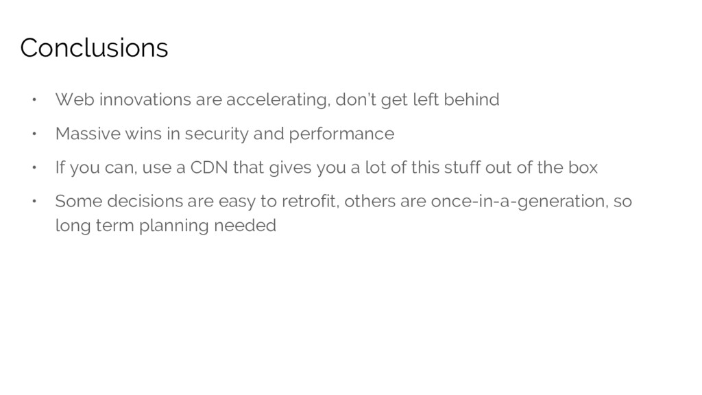 • Web innovations are accelerating, don't get l...