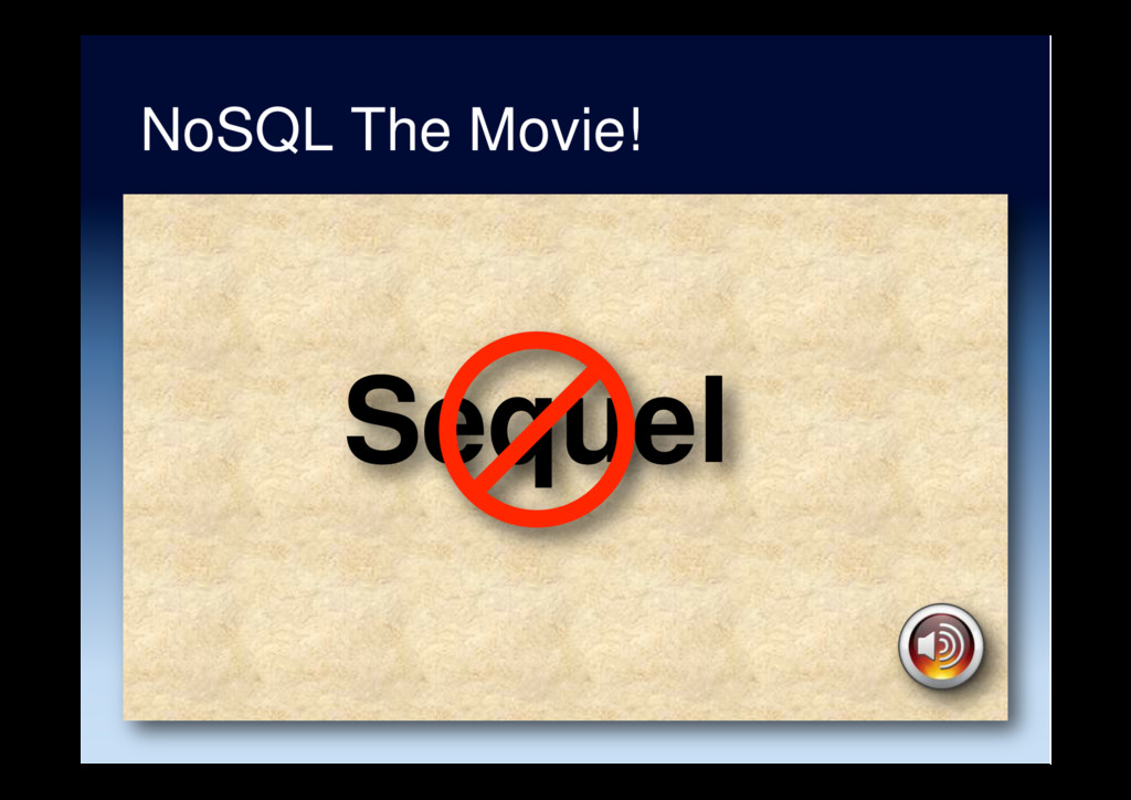 NoSQL The Movie! Sequel