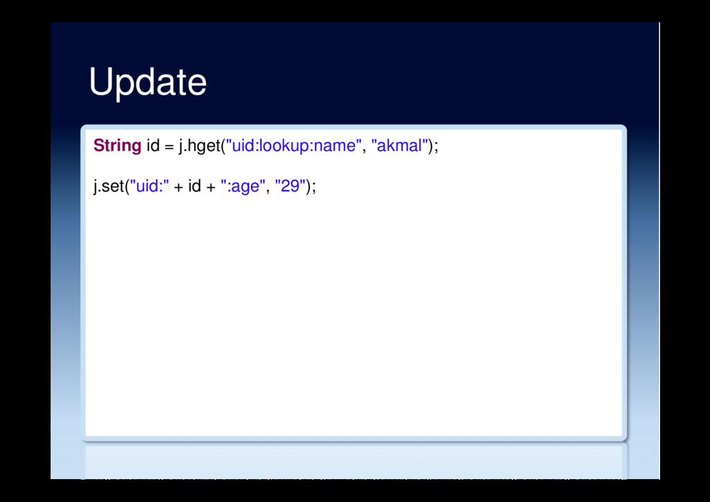 "Update String id = j.hget(""uid:lookup:name"", ""a..."