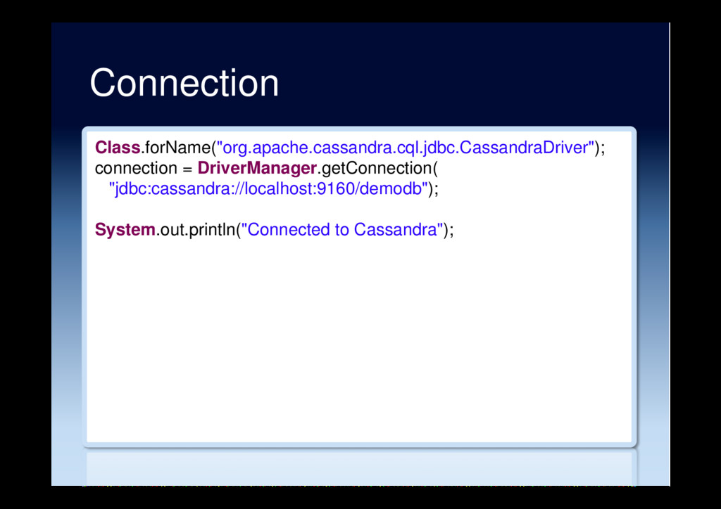 "Connection Class.forName(""org.apache.cassandra...."
