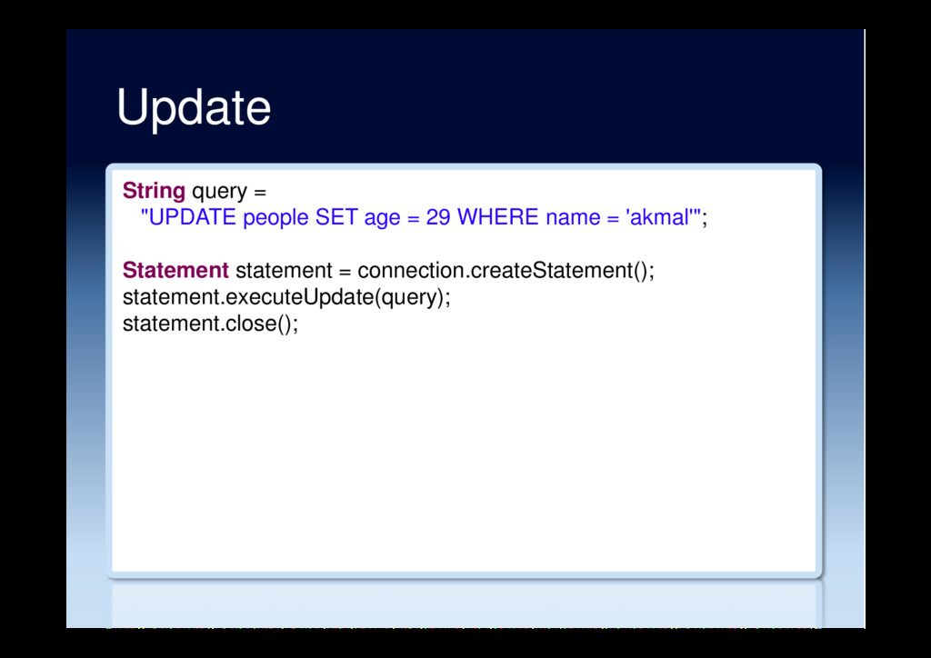 "Update String query = ""UPDATE people SET age = ..."
