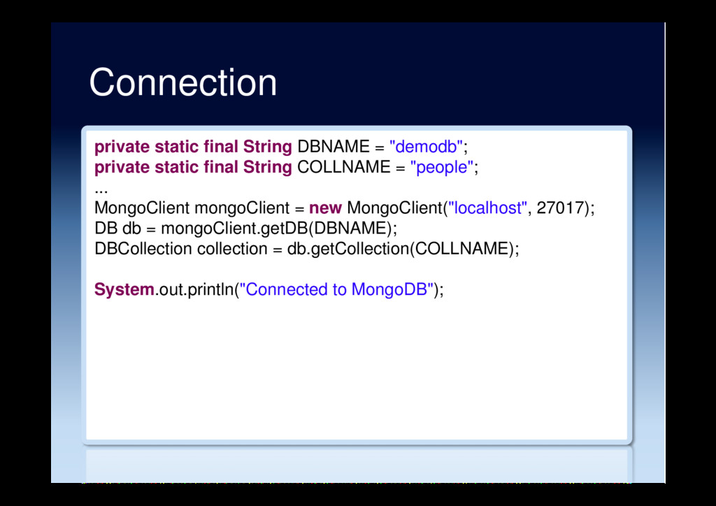 Connection private static final String DBNAME =...
