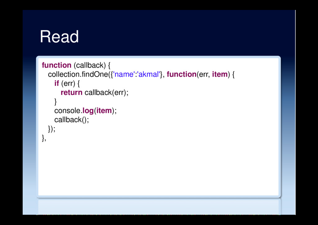 Read function (callback) { collection.findOne({...