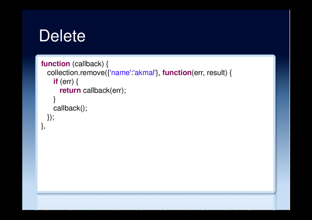 Delete function (callback) { collection.remove(...