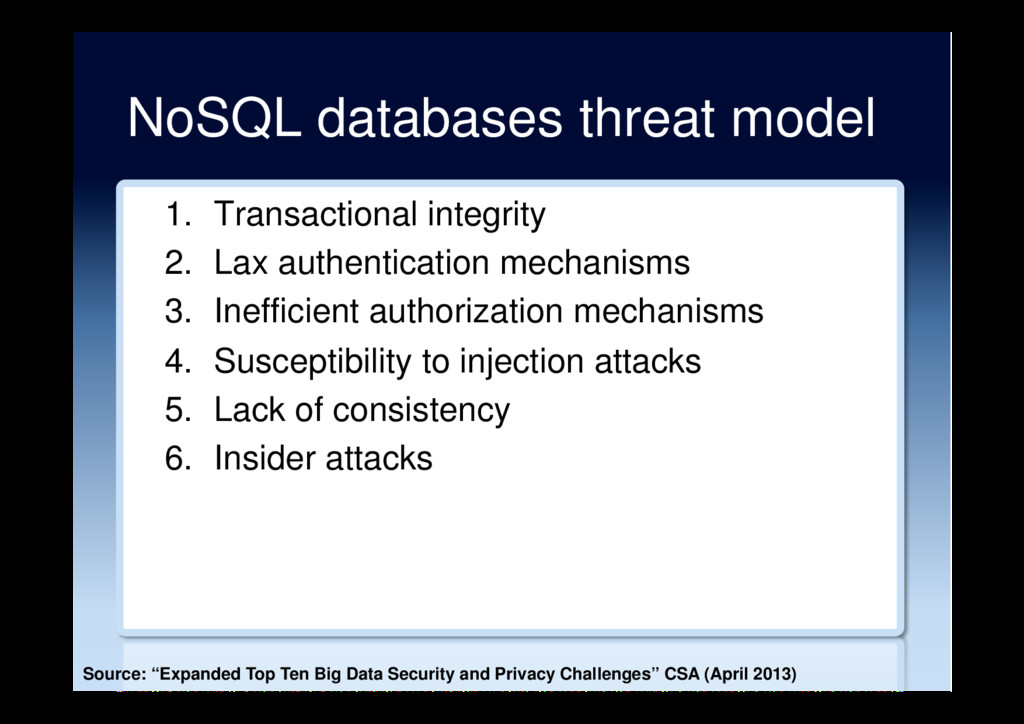 NoSQL databases threat model 1.  Transactional ...